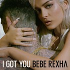 Bebe Rexha - I Got You (CDS)
