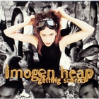 Imogen Heap - Getting Scared (CDS)