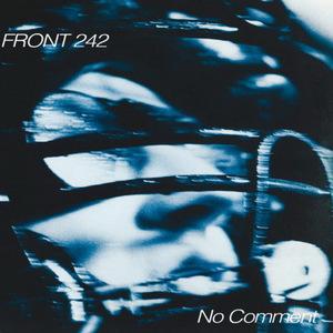 No Comment / Politics Of Pressure (Remastered)