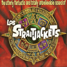 Los Straitjackets - The Utterly Fantastic And Totally Unbelievable Sound Of Los Straitjackets