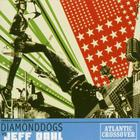 Atlantic Crossover (Vs. Diamond Dogs)
