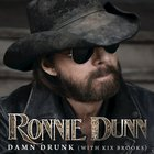 Ronnie Dunn - Damn Drunk (Feat. Kix Brooks) (CDS)