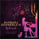 Barbara Dennerlein - My Moments: Live On Hammond & Pipe Organ