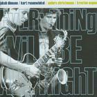 Kurt Rosenwinkel - Everything Will Be All Right (With Jakob Dinesen)
