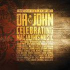 The Musical Mojo Of Dr. John: Celebrating Mac & His Music CD2