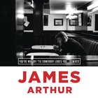 James Arthur - You're Nobody 'til Somebody Loves You (CDR)