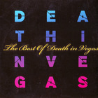 The Best Of Death In Vegas