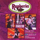 Raspberries - Power Pop Vol. 2