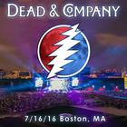 Dead & Company - 2016/07/16 Boston, Ma CD1