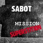 Mission: Superstition