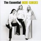 The Essential Dixie Chicks CD1
