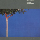 Alex De Grassi - Turning: Turning Back (Reissued 1986)