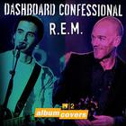 Dashboard Confessional - MTV2 Album Covers: Dashboard Confessional & R.E.M. (EP)