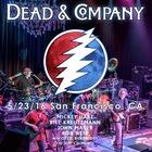Dead & Company - 2016/05/23 San Francisco, CA CD1