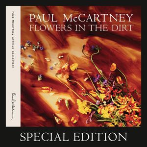 Flowers In The Dirt (Special Edition) CD1