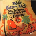 Middle Eastern Rock (With The Rock East Ensemble) (Reissued 2001)