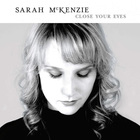 Sarah McKenzie - Close Your Eyes