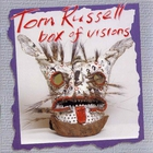 Tom Russell - Box Of Visions