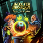 Infected Mushroom - Return To The Sauce