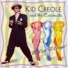 Kid Creole & The Coconuts - Too Cool To Conga!