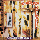 Kid Creole & The Coconuts - You Shoulda Told Me You Were...