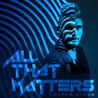 All That Matters (CDS)