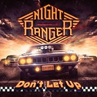 Night Ranger - Don't Let Up (Japanese Edition)