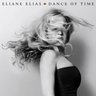 Eliane Elias - Dance Of Time