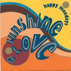 Happy Mondays - Sunshine & Love (MCD)
