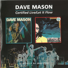 Dave Mason - Certified Live & Let It Flow (Reissue 2011) CD2