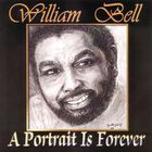 william bell - A Portrait Is Forever