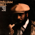 william bell - Comin' Back For More (Vinyl)