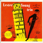 Lester Young - The Lester Young Trio (Reissued 1994)