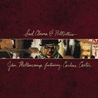 John Cougar Mellencamp - Sad Clowns & Hillbillies