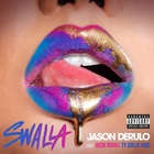 Jason Derulo - Swalla (CDS)
