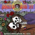 Dave's Picks Vol. 21 1973-04-02 Boston Garden, Boston, Ma CD2