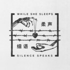 While She Sleeps - Silence Speaks (CDS)