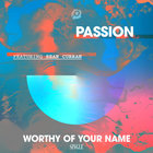 Worthy Of Your Name (Feat. Sean Curran) (Live) (CDS)
