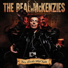 The Real Mckenzies - Two Devils Will Talk