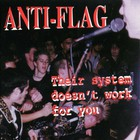 Anti-Flag - Their Syster Doesn't Work For You