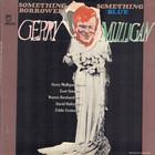 Something Borrowed / Something Blue (Vinyl)