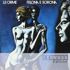 Le Orme - Felona E Sorona (Deluxe Edition) CD1