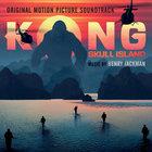 Henry Jackman - Kong: Skull Island
