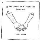 Mike Posner - In The Arms Of A Stranger (Remixes)