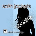 Satin Jackets - Socialite (EP)