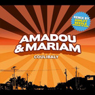 Amadou & Mariam - Coulibaly (Remixes)