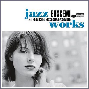 Jazz Works (With The Michel Bisceglia Ensemble)