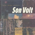 Son Volt - Wide Swing Tremolo