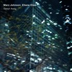 Eliane Elias - Swept Away (With Marc Johnson)