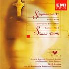 Simon Rattle - Karol Szymanowski: Stabat Mater / Litany To The Virgin Mary / Symphony No. 3